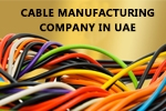 Cable Manufacturing Company in UAE